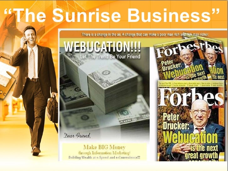 """ The Sunrise Business"""