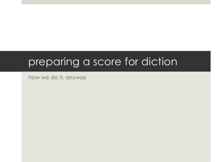 Score preparation with IPA