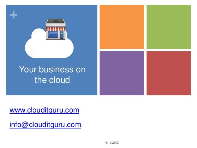 Your business on the Cloud