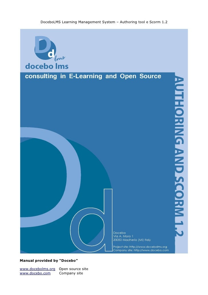 "DoceboLMS Learning Management System – Authoring tool e Scorm 1.2     Manual provided by ""Docebo""  www.docebolms.org   Ope..."