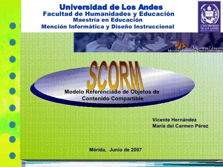 Universidad de Los Andes Facultad de Humanidades y Educación Maestría en Educación Mención Informática y Diseño Instruccio...