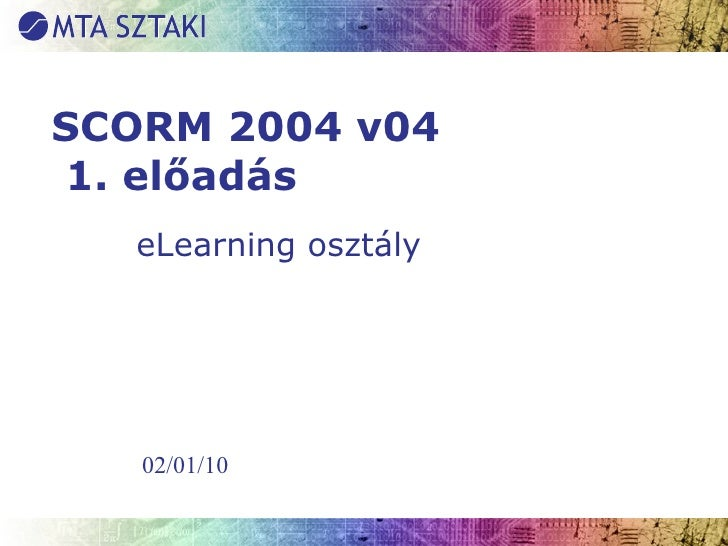 Introduction to SCORM 2004 v04
