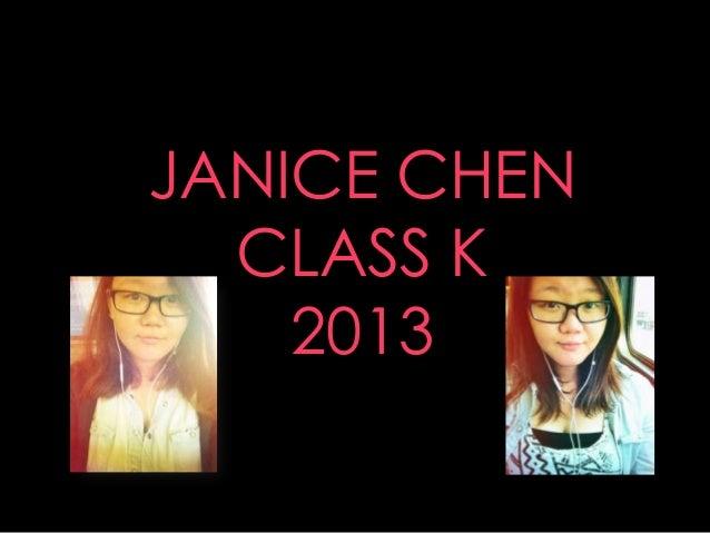 JANICE CHENCLASS K2013