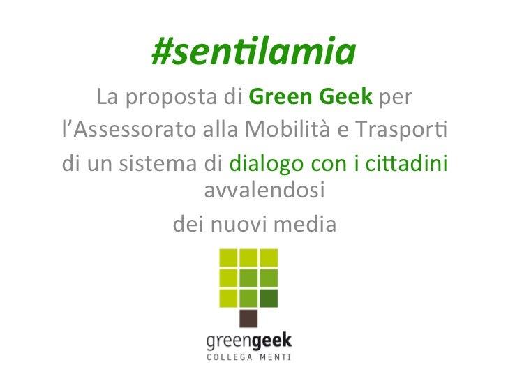 #sen%lamia        La proposta di Green Geek per  l'Assessorato alla Mobilità e Traspor3  di ...