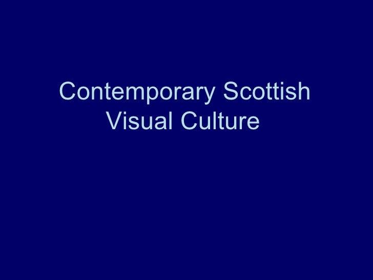 Contemporary Scottish Visual Culture