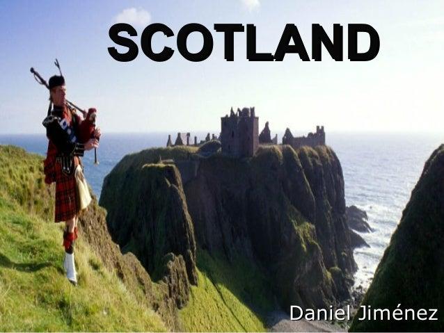 SCOTLAND  Daniel Jiménez