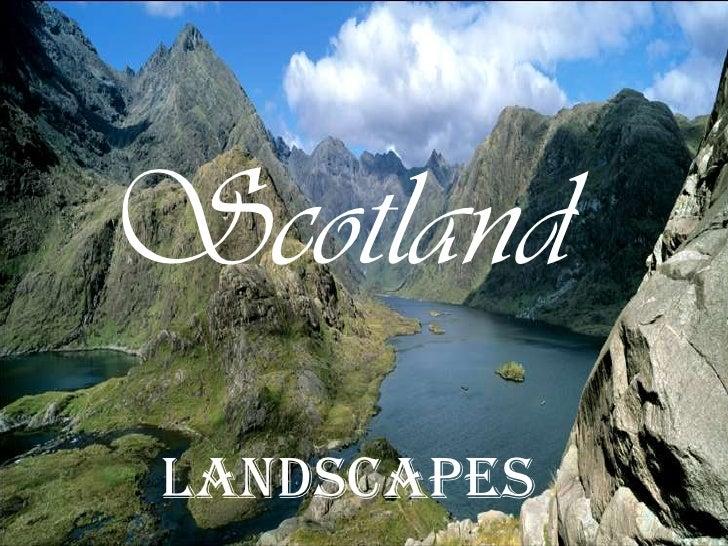 Scotland<br /> Landscapes<br />