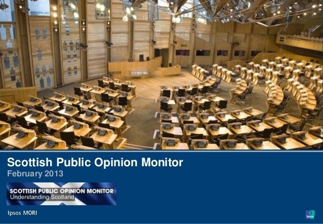 Scottish Public Opinion Monitor - February 2013