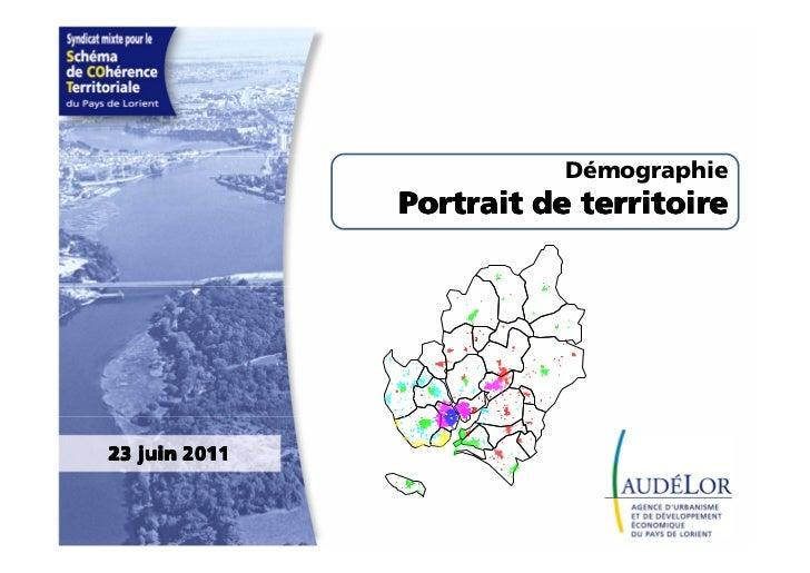 Démographie               Portrait de territoire23 juin 2011