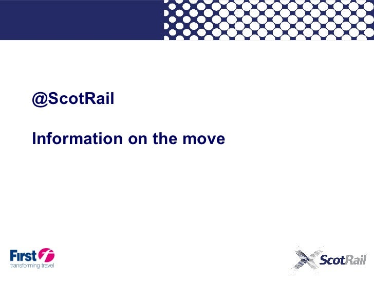 Digital Glasgow Day 1 Session 1 Information on the Move: ScotRail