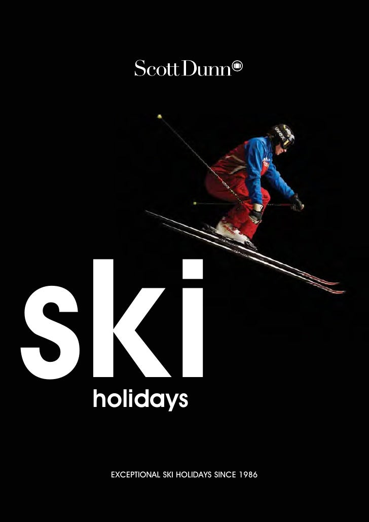 Scott Dunn Ski Brochure 2010/2011: Chalets, Resorts & Hotels