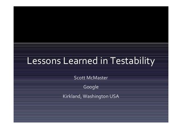 谷歌 Scott-lessons learned in testability