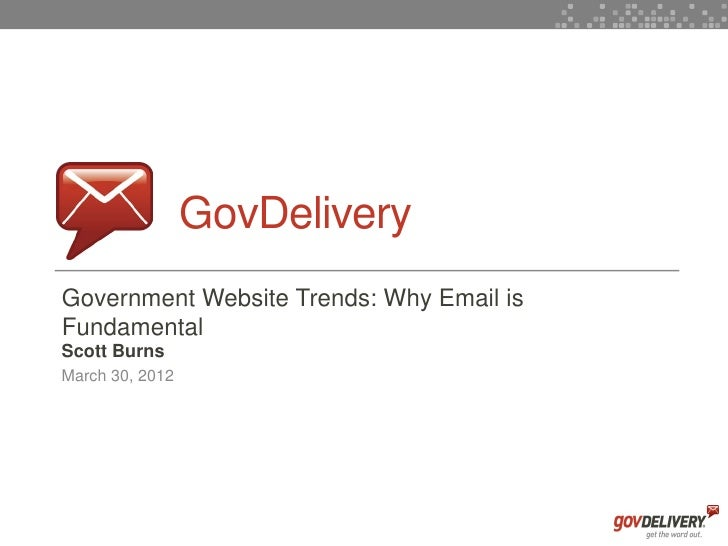 3CMA Regional Conf: Government Website Trends - Why Email is Fundamental