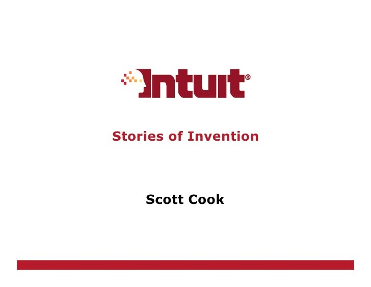 Stories of Invention        Scott Cook