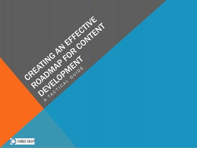 Creating an Effective Roadmap for Content Development