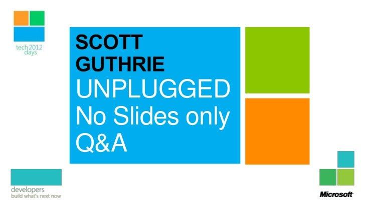 ScottGu Unplugged