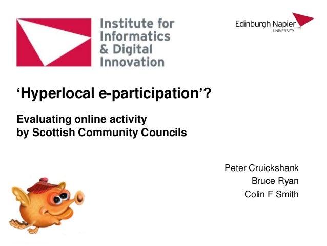 Hyperlocal e-participation: Scottish community councils on the internet, for CeDEM 2014