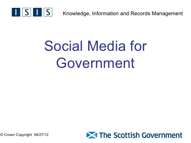 Knowledge, Information and Records Management                       Social Media for                        Government© Cr...