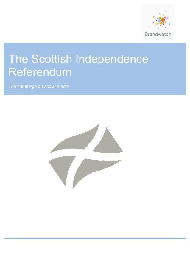 The Scottish IndependenceReferendumThe campaign on social media