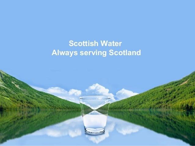 Scottish WaterAlways serving Scotland