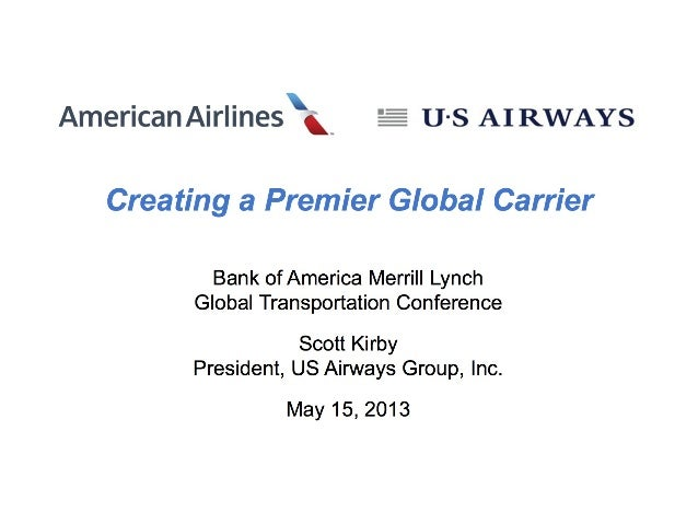 Scott Kirby, US Airways President, presentation to the Bank of American Investors Conference