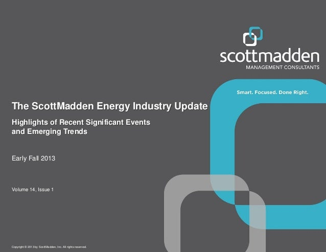 The ScottMadden Energy Industry Update – Early Fall 2013