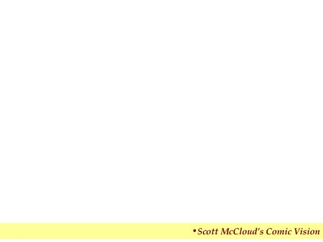 •Scott McCloud's Comic Vision