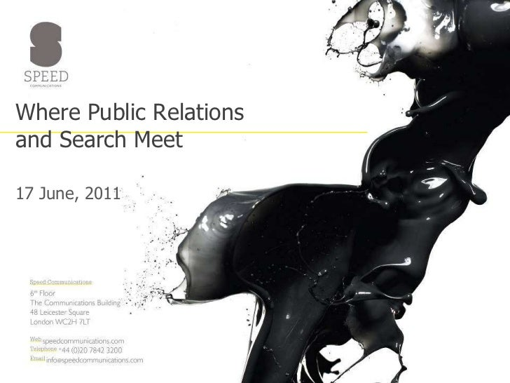 Where Public Relations and Search Meet<br />17 June, 2011<br />