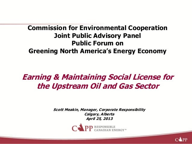 Commission for Environmental CooperationJoint Public Advisory PanelPublic Forum onGreening North America's Energy EconomyE...