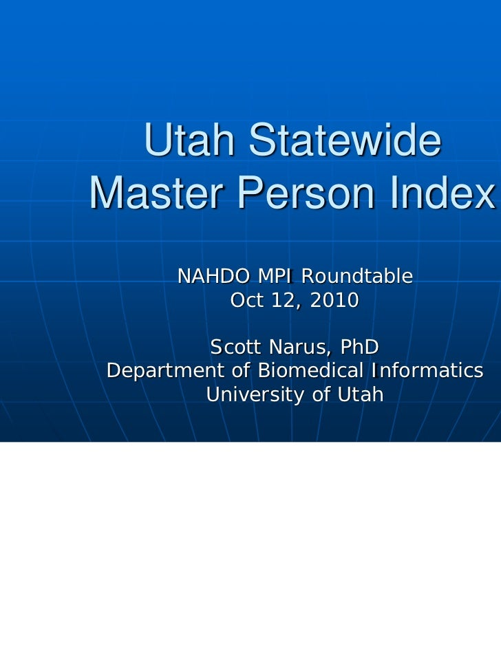 Utah's Statewide Master Person Index for Healthcare