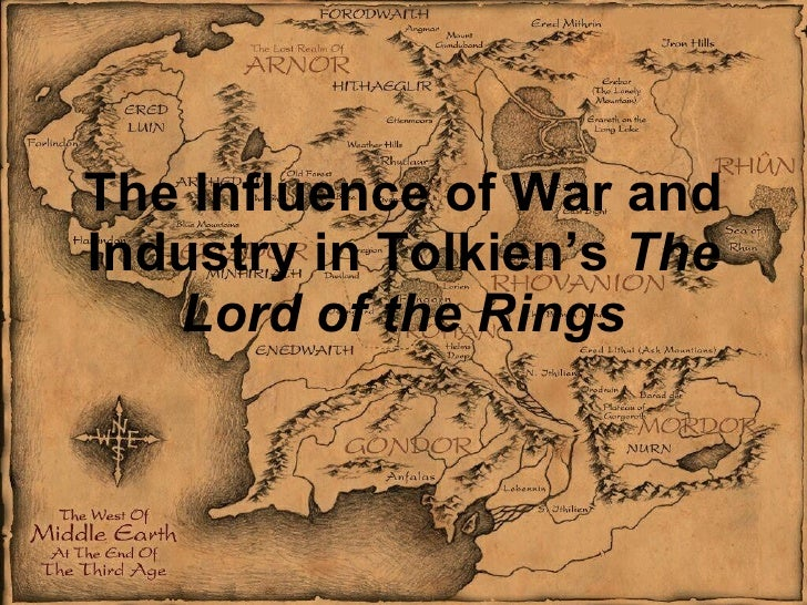 The Influence of War and Industry in Tolkien's  The Lord of the Rings