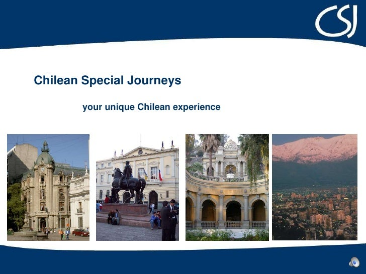 Chilean Special Journeys<br /> your unique Chilean experience<br />