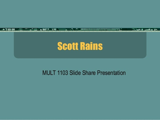 Scott rains slide share