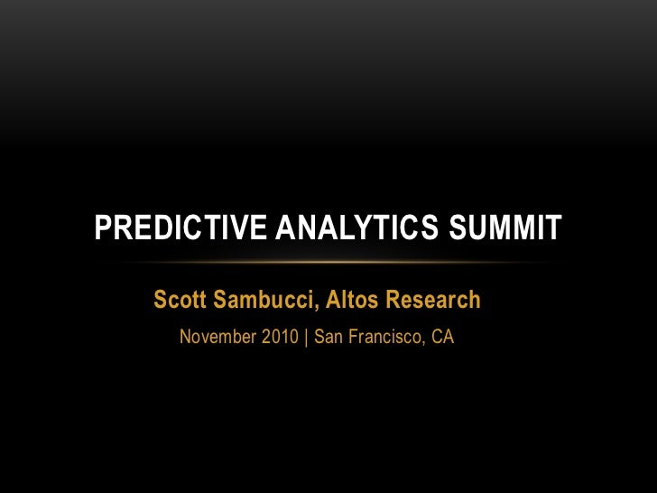 Predicting the Housing Market with Buyer & Seller Psychology (Predictive Analytics Summit 2010)