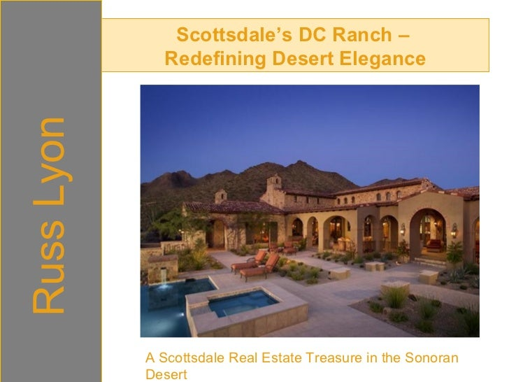 Scottsdale's DC Ranch –  Redefining Desert Elegance Russ Lyon A Scottsdale Real Estate Treasure in the Sonoran Desert