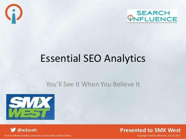 Essential SEO Analytics #SMX West 2013