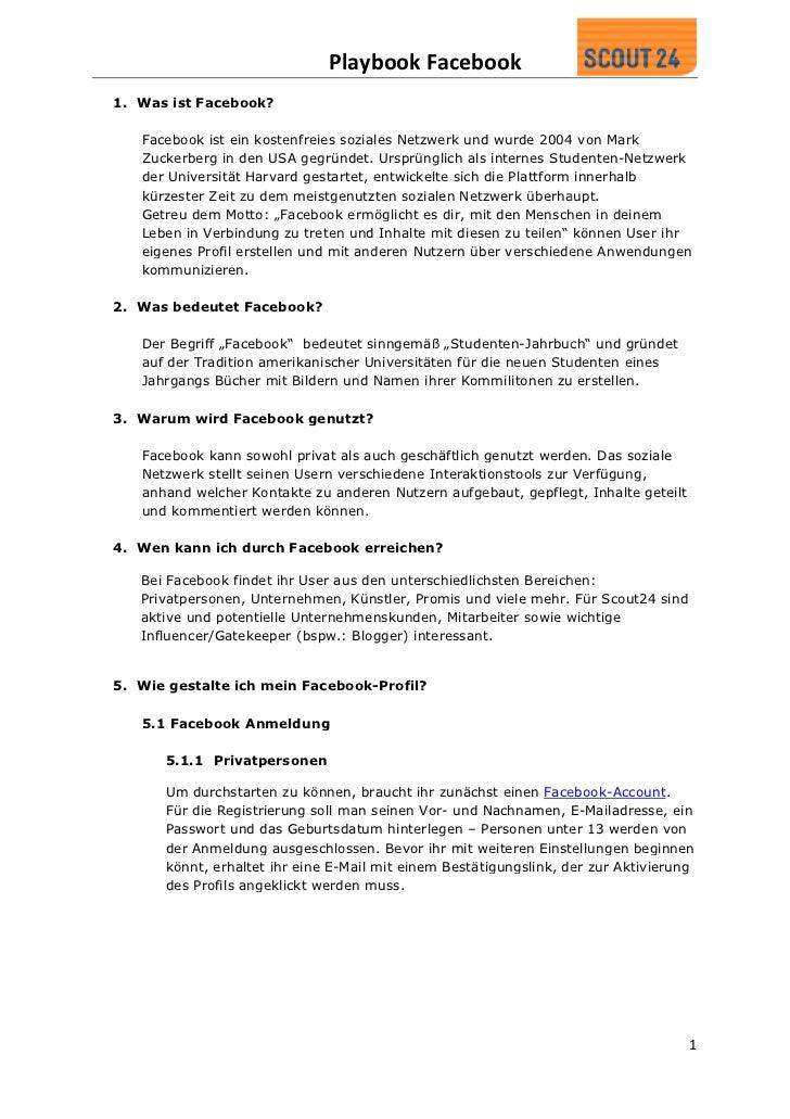 Playbook Facebook1. Was ist Facebook?   Facebook ist ein kostenfreies soziales Netzwerk und wurde 2004 von Mark   Zuckerbe...