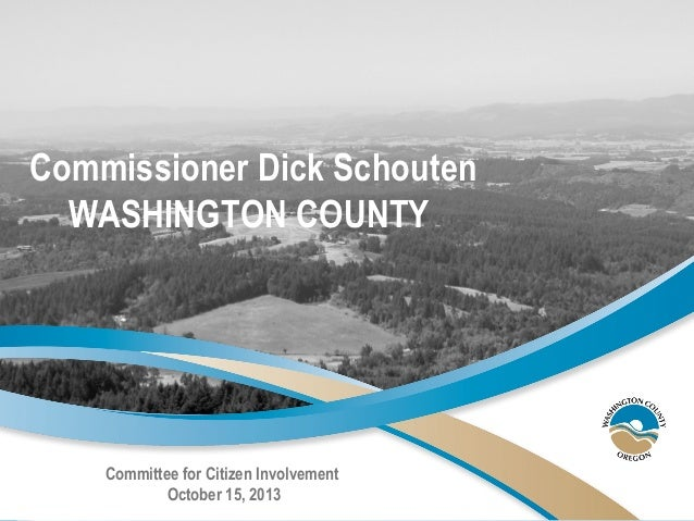 Washington County, OR Commissioner Schouten presentation October 2013