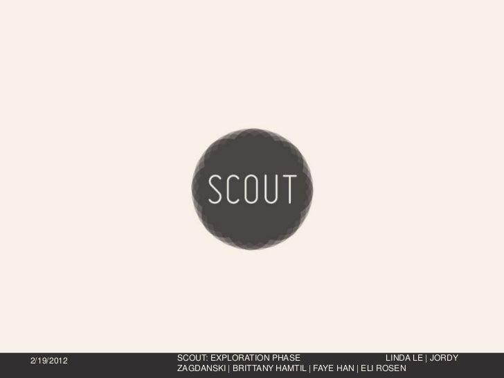 Scout Exploration Presentation