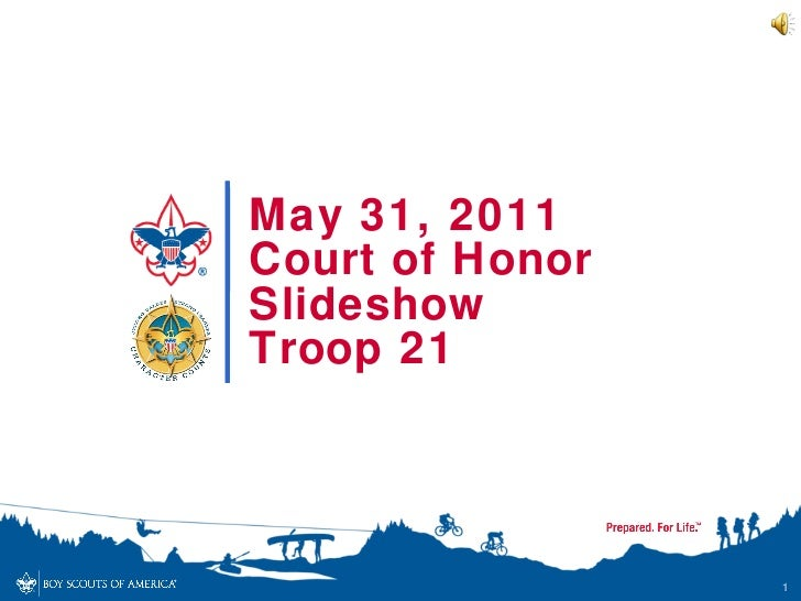 May 31, 2011 Court of Honor Slideshow Troop 21