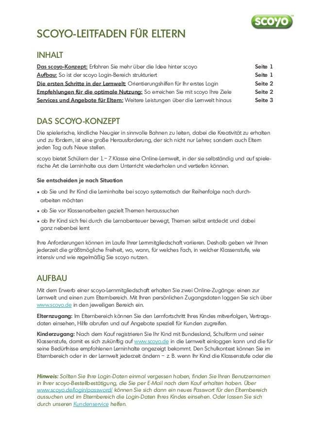 SCOYO-LEITFADEN FÜR ELTERN INHALT Das scoyo-Konzept: Erfahren Sie mehr über die Idee hinter scoyo Aufbau: So ist der scoyo...