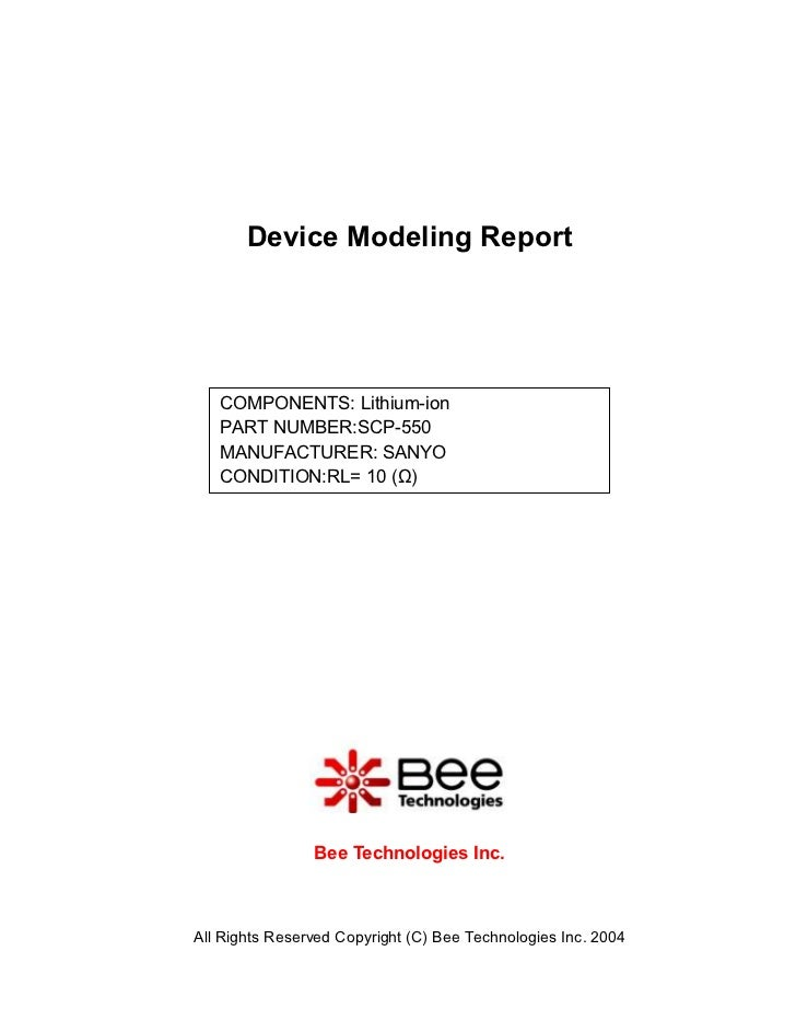 Device Modeling Report   COMPONENTS: Lithium-ion   PART NUMBER:SCP-550   MANUFACTURER: SANYO   CONDITION:RL= 10 (Ω)       ...