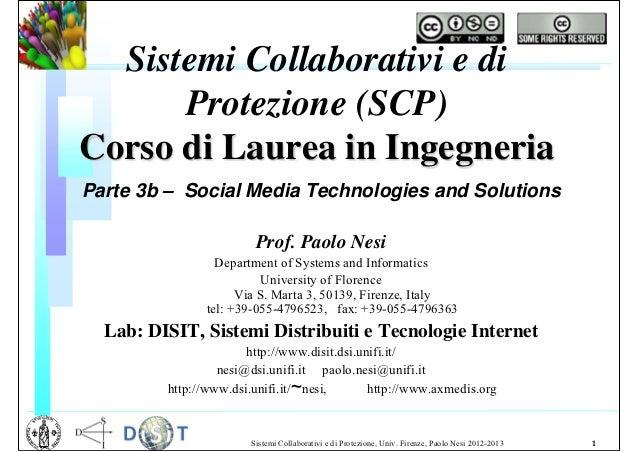 Sistemi Collaborativi e di      Protezione (SCP)Corso di Laurea in IngegneriaParte 3b – Social Media Technologies and Solu...