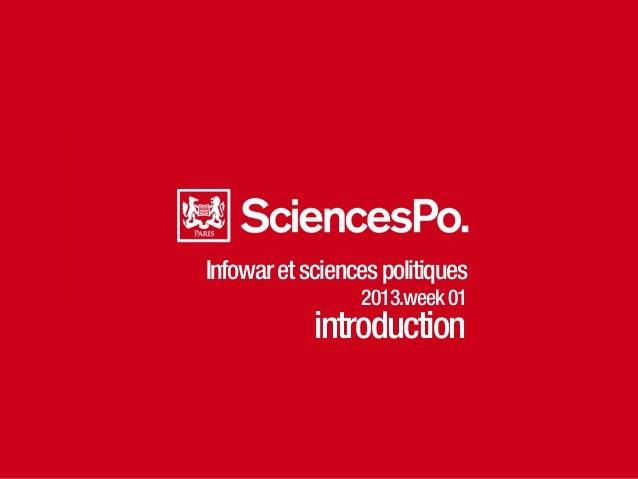 Infowaretsciencespolitiques 2013.week01 introduction