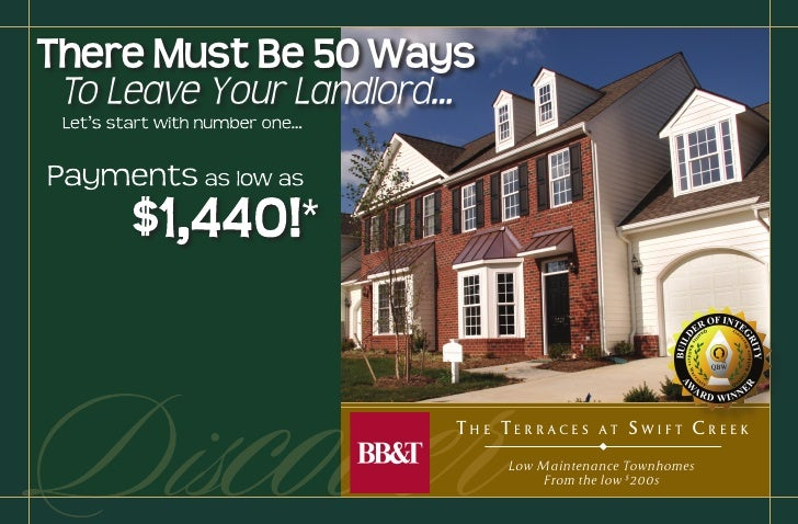 There Must Be 50 Ways  To Leave Your Landlord...     Discover                THE TERRACES     AT   SWIFT CREEK            ...