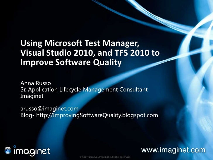 Application Quality with Visual Studio 2010