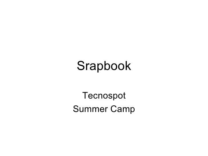 Srapbook Tecnospot Summer Camp
