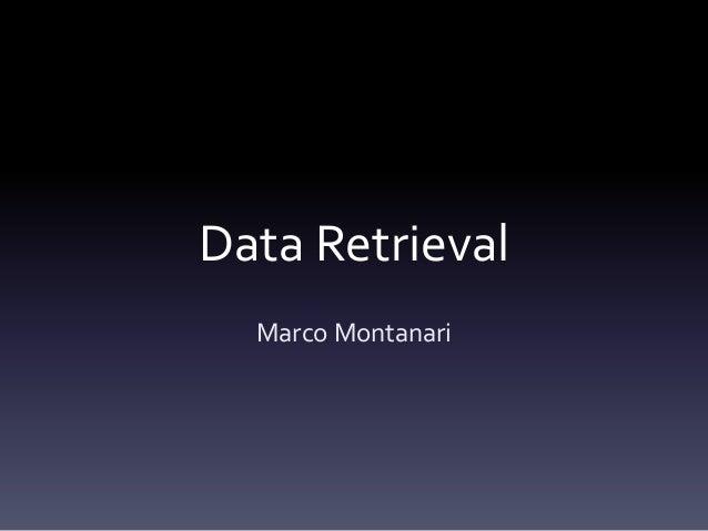 Data Retrieval Marco Montanari