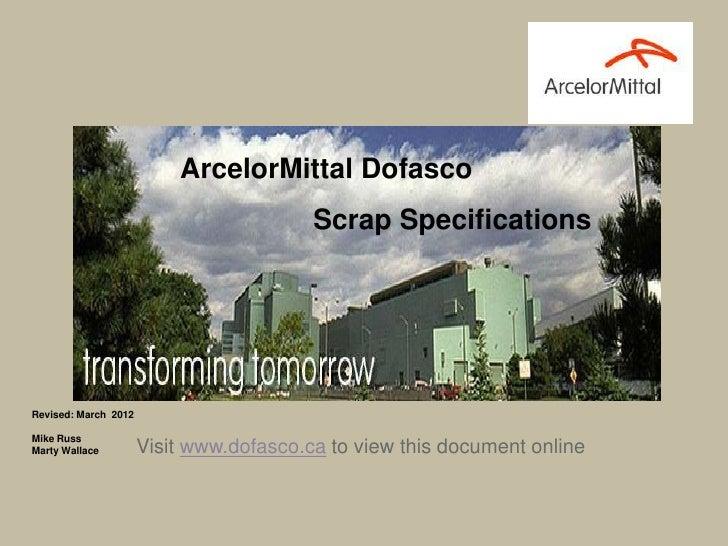 Scrap Specifications 2012 - ArcelorMittal Dofasco