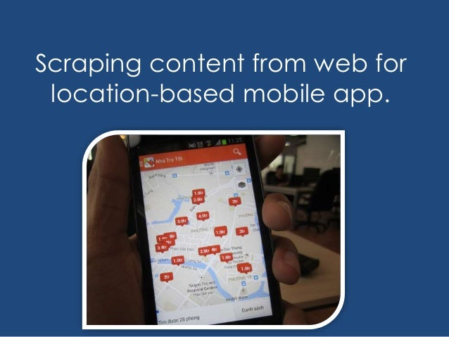 Scraping content from web for location-based mobile app.